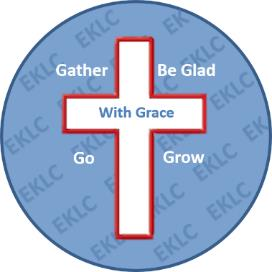 Gather, Grow, Be Glad, and Go in God's Grace